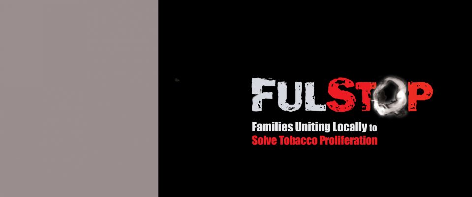 FULSToP is Families Uniting Locally to Solve Tobacco Proliferation, a San Diego-based tobacco-control advocacy organization.